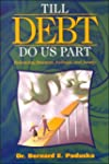 Till Debt Do Us Part: Balancing Finan...