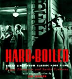 img - for Hard Boiled: Great Lines from Classic Noir Films book / textbook / text book