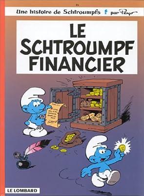 Le schtroumpf financier, tome 16 par Peyo