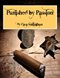 img - for Punished by Passion (Passion Series-Erotic Westerns Book 2) book / textbook / text book
