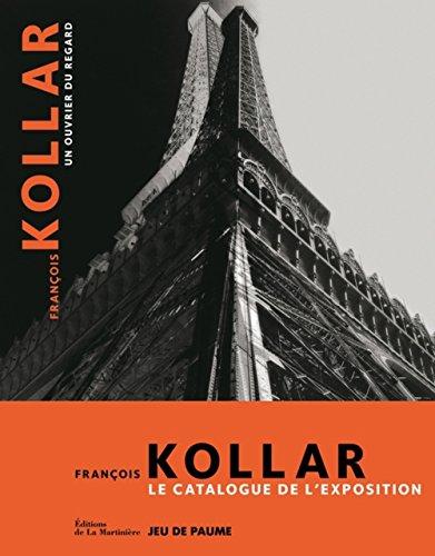Francois Kollar : Un ouvrier du regard