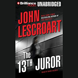 The 13th Juror: A Dismas Hardy Novel | [John Lescroart]