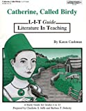 img - for Catherine, Called Birdy by Karen Cushman: L-I-T Guide (A Study Guide for Grades 6-12) (Literature in Teaching (L-I-T) Guides) book / textbook / text book