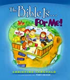 The Bible Is... For Me! (For Me Books)