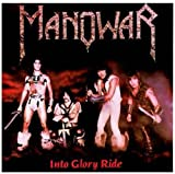 Manowar Into Glory Ride