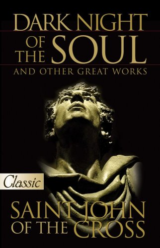 Dark Night of the Soul, St John of the Cross (A Pure Gold Classic) includes audio excerpt CD (Pure Gold Classics)