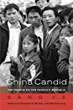 img - for China Candid: The People on the People's Republic book / textbook / text book