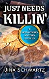 Just Needs Killin (Hetta Coffey Series Book 6)