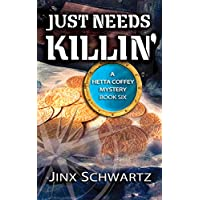 Jinx Schwartzs Just Needs Killin (Hetta Coffey Series, Book 6) Kindle eBook for Free