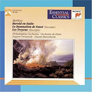 Berlioz: Harold In Italy / Le Damnation de Faust / Les Troyens (Essential Classics)