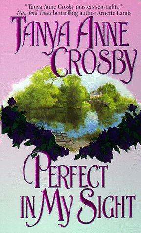Image for Perfect in My Sight (An Avon Romantic Treasure)