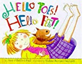 Hello Toes! Hello Feet! (DK toddler story books) (French Edition) (0751352977) by Paul, Ann Whitford