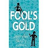 Fool's Goldby Jennifer Skully