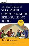 img - for The Pfeiffer Book of Successful Communication Skill-Building Tools book / textbook / text book