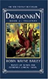 Dragonkin: Talisman (Volume 2) (1596870273) by Bailey, Robin Wayne