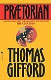 Praetorian (0553763385) by Gifford, Thomas