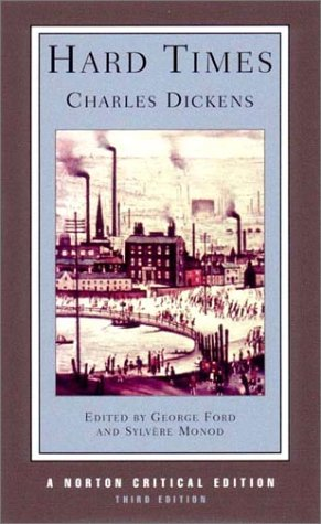 Hard Times (Norton Critical Editions), Dickens, Charles