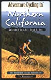 Search : Adventure Cycling in Northern California: Selected on and Off Road Rides