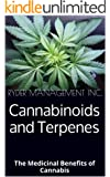 Cannabinoids and Terpenes: The Medicinal Benefits of Cannabis