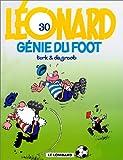 echange, troc  - Léonard, tome 30 : Génies du foot