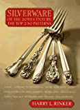 Silverware of the 20th Century: The Top 250 Patterns