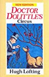 Doctor Dolittle's Circus (0099854406) by Hugh Lofting