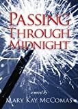 img - for Passing Through Midnight book / textbook / text book