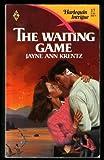 The Waiting Game (Harlequin Intrigue Series #17) (0373220170) by Jayne Ann Krentz