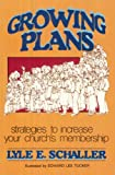Growing Plans (0687159628) by Schaller, Lyle E.