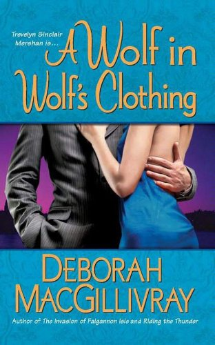 A Wolf in Wolf's Clothing by Deborah MacGillivray