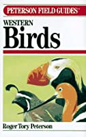 Field Guide to Western Birds (Peterson Field Guides)