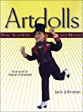 Artdolls: Basic Sculpting and Beyond