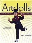 Artdolls: Basic Sculpting and Beyond