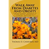 Walk Away From Diabetes And Obesity