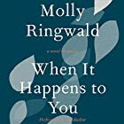 When It Happens to You: A Novel in Stories Audiobook by Molly Ringwald Narrated by Molly Ringwald