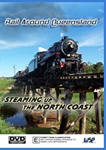 Rail Around Queensland: Steaming Up The North Coast[NON-US FORMAT, PAL]
