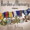 Burden of Memory: A Mystery (       UNABRIDGED) by Vicki Delany Narrated by Carrington MacDuffie
