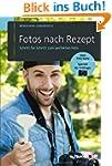 Fotos nach Rezept: Schritt f�r Schrit...