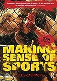 Making Sense of Sports: Fifth Edition