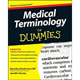 Medical Terminology For Dummies ~ Beverley Henderson