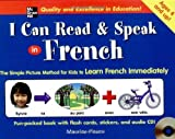 img - for I Can Read and Speak in French (Book + Audio CD) Hardcover - Abridged, July 28, 2005 book / textbook / text book