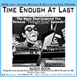 Time Enough at Last: The Inspiration for the Famous Twilight Zone Episode, with Special Commentary | Lyn Venable