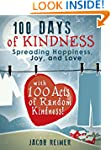 100 Days of Kindness: Spreading Happi...
