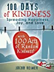100 Days of Kindness: Spreading Happi...
