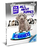 img - for All About Weimaraner Puppies book / textbook / text book
