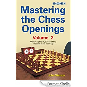 Mastering the Chess Openings Volume 2 (English Edition)