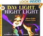 Day Light, Night Light: Where Light C...