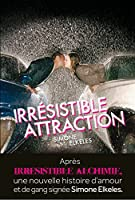 Irr�sistible attraction