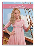 Meet Caroline: An American Girl (American Girls Collection)