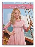 Meet Caroline: An American Girl (American Girl (Quality))
